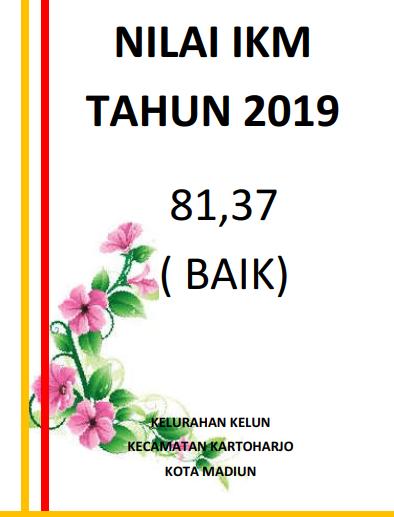 Nilai IKM Kelurahan Kelun masa tahun 2019